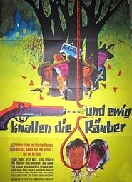 Und ewig knallen die Räuber (1962)