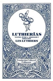 Les Luthiers: Luthierías 1970