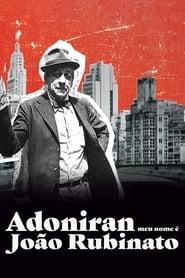 Adoniran – Meu Nome é João Rubinato (2020)