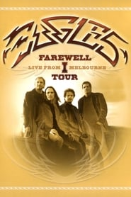 Eagles: Farewell I Tour – Live from Melbourne