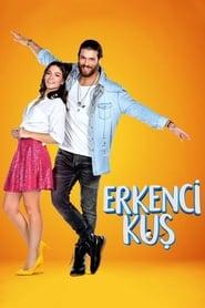 Erkenci Kus (Pájaro soñador) (2018)