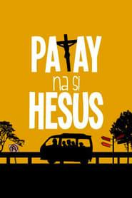 Patay na si Hesus 2016