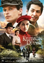 The Butterfly's Dream (2013) Turkish BluRay 480P 720P GDrive
