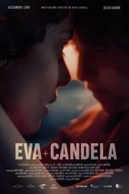 مشاهدة فيلم Eva + Candela مترجم