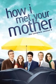 How I Met Your Mother - Season 8 poster