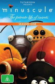 Minuscule: The Private Life of Insects: Season 1