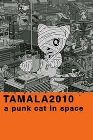 Poster for Tamala 2010: A Punk Cat in Space