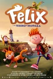 Félix y el tesoro de Morgäa (2021)