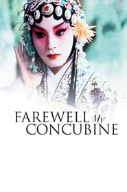 Watch Farewell My Concubine