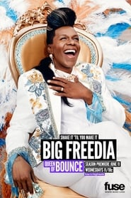 Big Freedia: Queen of Bounce Season