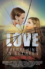 Love & Everything in Between 1970
