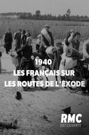 1940 : les Français sur les routes de l'exode