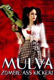 مترجم أونلاين و تحميل Mulva: Zombie Ass Kicker! 2001 مشاهدة فيلم