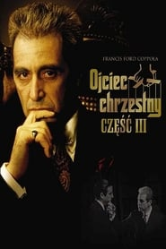 Ojciec Chrzestny III / The Godfather: Part III (1990)