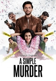 A Simple Murder S01 2020 Sony Web Series Hindi WebRip All Episodes 80mb 480p 250mb 720p 600mb 1080p