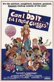 Can I Do It Till I Need Glasses?