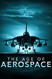 The Age of Aerospace 2016