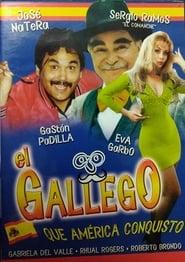 El Gallego que América conquisto 1997