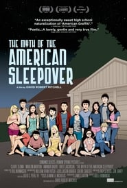 Poster The Myth of the American Sleepover 2011