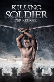 Killing Soldier- Der Krieger (2017)