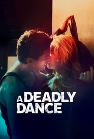 A Deadly Dance (2019)