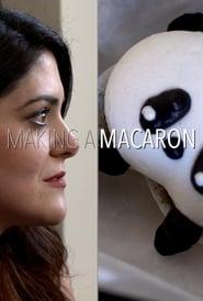 مشاهدة فيلم Making a Macaron مترجم