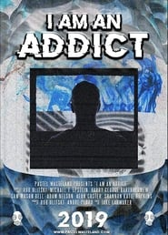 Watch I Am an Addict (2019) Fmovies
