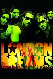 London Dreams (2009)