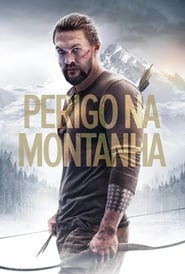 Perigo na Montanha (2018) Blu-Ray 1080p Download Torrent Dub e Leg