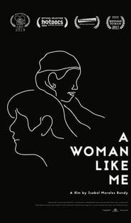 A Woman Like Me 2017