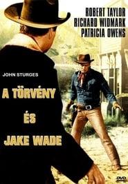 A törvény és Jake Wade