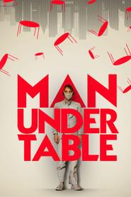 Man Under Table (2021)