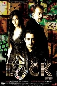 Luck 2009 Hindi Movie AMZN WebRip 400mb 480p 1.2GB 720p 4GB 7GB 1080p