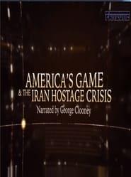 America's Game & The Iran Hostage Crisis 2015