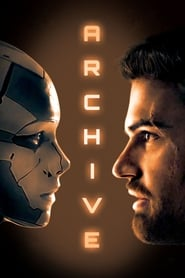 Archive (2020) BluRay & WEBRip 480p & 720p | GDRive