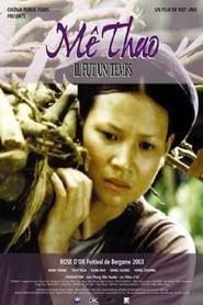 Mê Thảo, thời vang bóng 2002