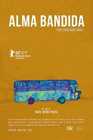 Alma Bandida (2018)
