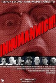 Inhumanwich! (2016)