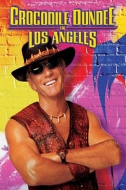 Poster for Crocodile Dundee in Los Angeles