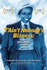 Regarder T'Ain't Nobody's Bizness: Queer Blues Divas of the 1920s
