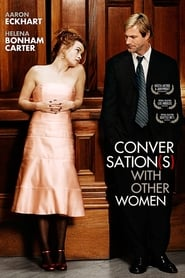 Conversations with Other Women - There are two sides to every love story. - Azwaad Movie Database