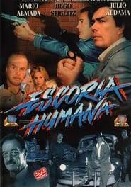 Poster Escoria Humana 1999