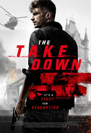 The Take Down (2017) Watch Online Free