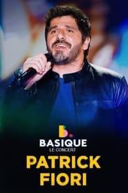 Patrick Fiori - Basique, le concert