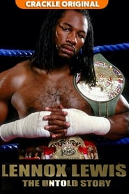 Lennox Lewis: The Untold Story : The Movie | Watch Movies Online