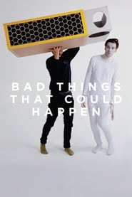 Bad Things That Could Happen