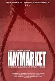 Haymarket: The Bomb, the Anarchists, the Labor Struggle (2021)