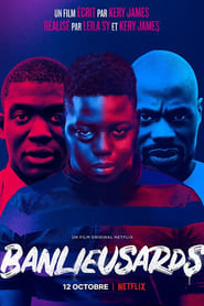 film Banlieusards streaming sur Streamcomplet