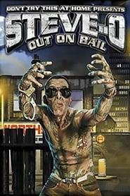 Steve-O: Out on Bail (2003)