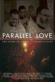 Parallel Love: The Story of a Band Called Luxury (2018)